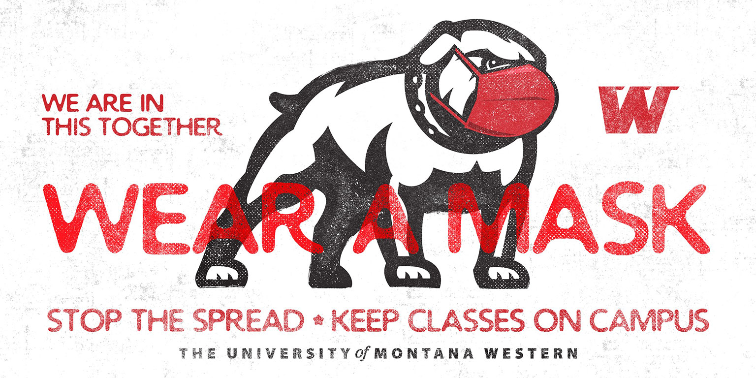 """UMW Bulldog wearing a mask. Text reads """"Wear a mask. We are in this together. Stop the spread + keep classes on campus."""""""